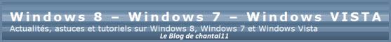 Blog de Chantall11, Windows 10, 8, 7 Vista - Actus, astuces et tutoriels Aides Windows ....
