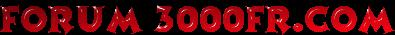Forum 3000fr.com ~ News 3000fr